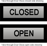 Glass Door Open Closed sign