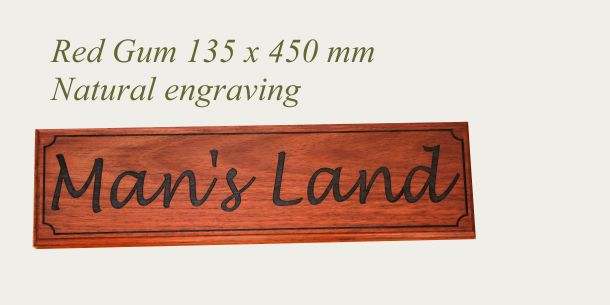 Red gum sign 135 x 450 mm machine edge