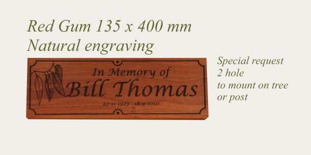 Red gum sign 135 x 400 mm post mounting