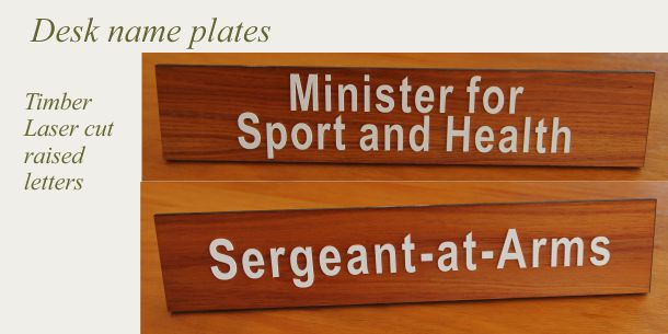 Desk sign timber raised acrylic letters